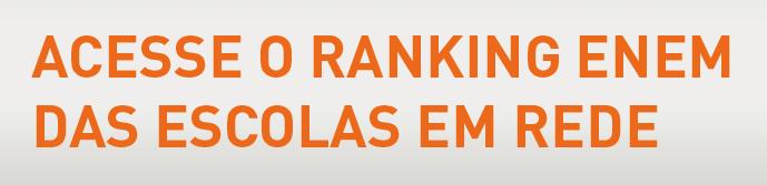 Ranking ENEM das escolas em rede.